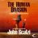 John Scalzi - The Human Division: Old Man's War, Book 5 (Unabridged)