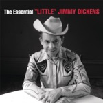 """""""Little"""" Jimmy Dickens - (I Got) A Hole In My Pocket"""