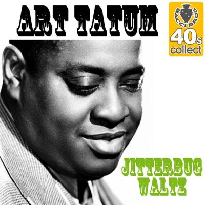Jitterbug Waltz (Remastered) - Single - Art Tatum