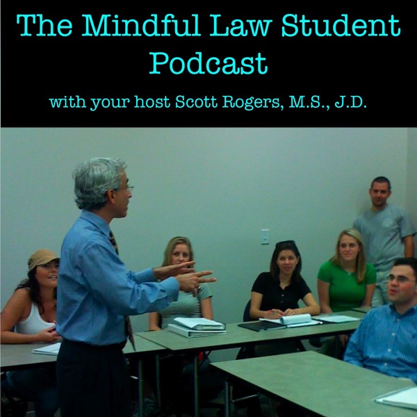 The Mindful Law Student Podcast
