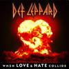 Def Leppard - When Love & Hate Collide artwork