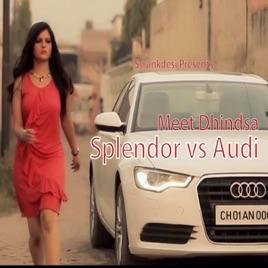 Splendor Vs Audi Single By Meet Dhindsa On Apple Music - Audi car song