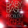 Dance All Night feat Problem Single