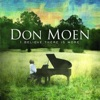 I Believe There Is More, Don Moen