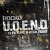 U.O.E.N.O. (feat. Future & Rick Ross) - Single