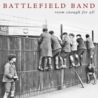 Room Enough for All by Battlefield Band on Apple Music