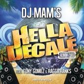 Hella Décalé Remix 2013 (Extended Edit) [feat. Tony Gomez & Ragga Ranks] [Remixed by Mounir Belkhir] - Single