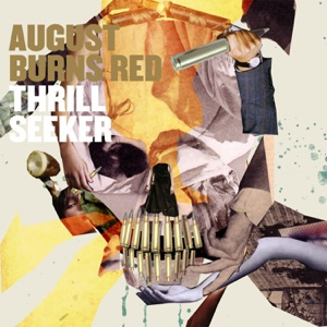 August Burns Red - Your Little Suburbia Is in Ruins