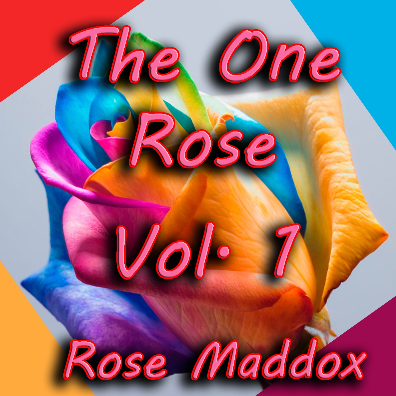 The One Rose, Vol. 1
