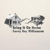 Sonny Boy Williamson - Bring It on Home