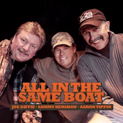 All in the Same Boat (feat. Aaron Tippin & Joe Diffie) - Single - Sammy Kershaw