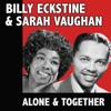 Alone & Together, Billy Eckstine & Sarah Vaughan