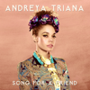 Andreya Triana - Song for a Friend artwork