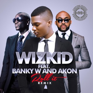 Roll It (Remix) [feat. Banky W & Akon] - Single Mp3 Download