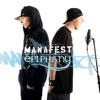 Epiphany (Deluxe Edition), Manafest