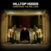 Shredding the Balloon - Single, Hilltop Hoods