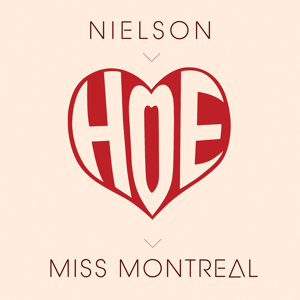 Nielson & Miss Montreal - Hoe