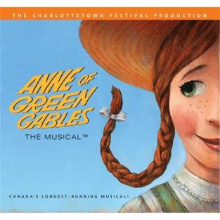 Anne of Green Gables: The Musical™ – The Charlottetown Festival
