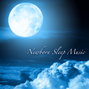 Newborn Sleep Music - Songs for Toddlers, Sleeping Baby Aid, Relaxing Lullabies and Southing Sounds for Babies - Newborn Sleep Music Lullabies - Newborn Sleep Music Lullabies