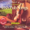 The Best Ever Collection of Irish Pub Songs, Vol. 1