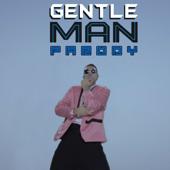 Gentleman Parody
