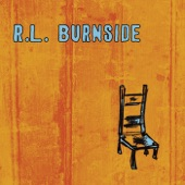 R.L. Burnside - Bad Luck City