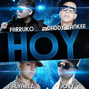 Hoy (feat. Daddy Yankee, J-Alvarez & Jory) - Single Mp3 Download