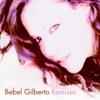 Bebel Gilberto Remixes EP