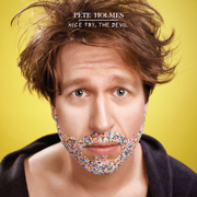 Nice Try, The Devil - Pete Holmes - Pete Holmes