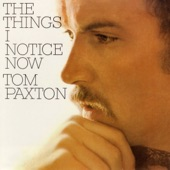 Tom Paxton - I Give You the Morning