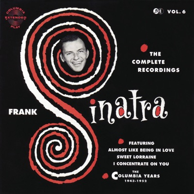 The Columbia Years (1943-1952): The Complete Recordings, Vol. 6 - Frank Sinatra