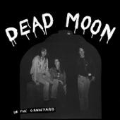 Dead Moon - Hey Joe