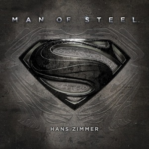 Man of Steel (Original Motion Picture Soundtrack) [Deluxe Edition] Mp3 Download