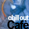 Chill Out Cafè, Vol. 10 - Various Artists