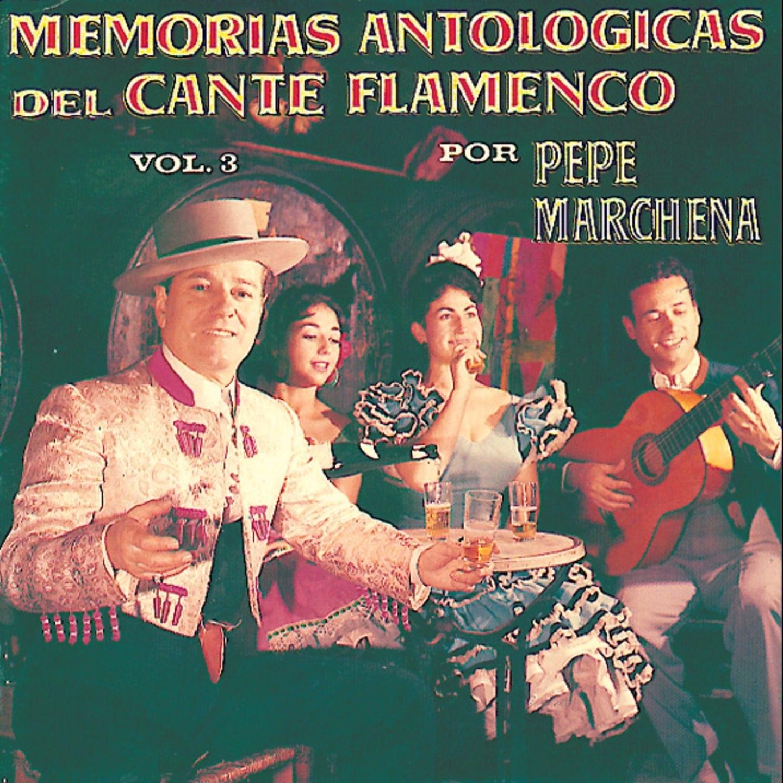 MP3 Songs Online:♫ Alto Mirabras y Anda (feat. Guitarra: Paquito Simón) [Mirabrás] - Pepe Marchena album Memorias Antológicas del Cante Flamenco, Vol. 3. World,Music listen to music online free without downloading.