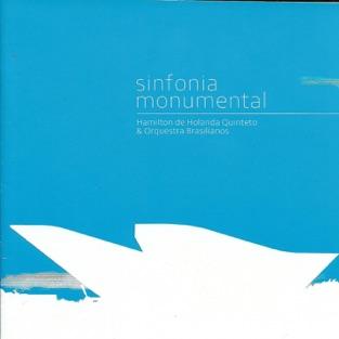 Sinfonia Monumental (feat. Orquestra Brasilianos) – Hamilton De Holanda Quinteto