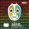 Mind Games - Single, Blacklist