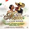 Viva México Y Sus Canciones