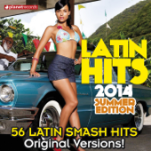 Latin Hits 2014 Summer Edition - 56 Latin Smash Hits