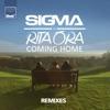 Coming Home (Remixes) - EP, Sigma & Rita Ora