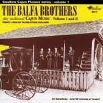 The Balfa Brothers Play Traditional Cajun Music, Vol. 1 & 2