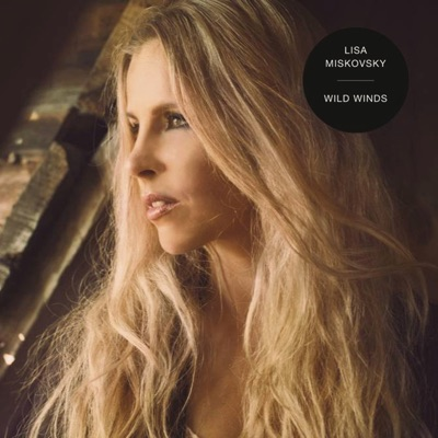 Wild Winds - Single - Lisa Miskovsky