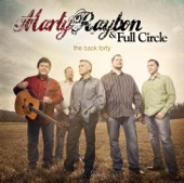 Marty Raybon & Full Circle - She's Just An Old Love Turned Memory