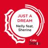 Nelly - Just a Dream (Coke Studio Fusion Mix) [feat. Sherine] artwork