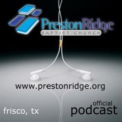 Preston Ridge Baptist Church Podcast