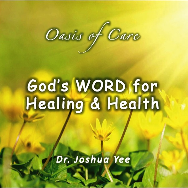Oasis of Care - God's Word for Healing & Health