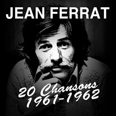 20 Chansons 1961-1962 - Jean Ferrat
