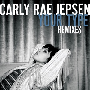 Your Type (Remixes) - Single Mp3 Download
