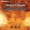 Steven Erikson - Deadhouse Gates: Malazan Book of the Fallen, Book 2 (Unabridged) artwork