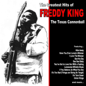 The Texas Cannonball, The Greatest Hits of Freddie King